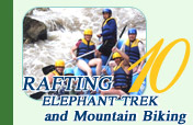 Rafting and Elephant Trekking and Mountain Biking